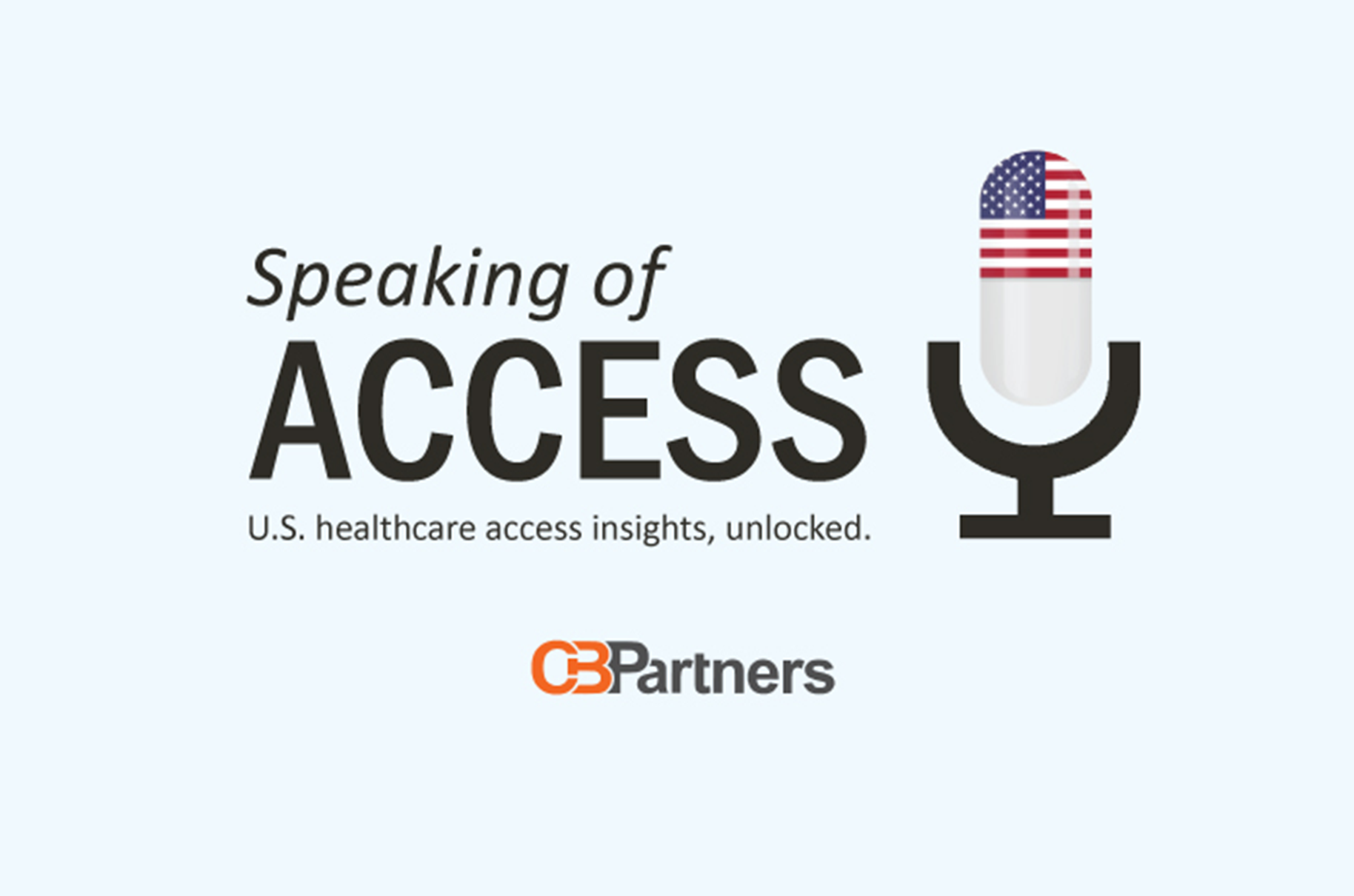 Speaking of Access: The Management of Tumor-Agnostic Therapies from CBPartners